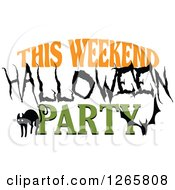 Clipart Of A Black Cat Bat And This Weekend Halloween Party Text Royalty Free Vector Illustration by Vector Tradition SM
