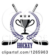 Clipart Of Crossed Hockey Sticks Over Text With A Trophy And Stars In A Laurel Wreath Royalty Free Vector Illustration