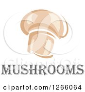 Clipart Of A Button Mushroom And Text Royalty Free Vector Illustration