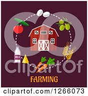 Clipart Of A Barn With A Circle Of Produce And Food Over Farming Text Royalty Free Vector Illustration by Vector Tradition SM