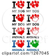 Clipart Of Heart Shaped Paw Prints With I Love My Dog And Animals Text Royalty Free Vector Illustration