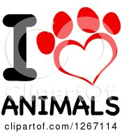 Clipart Of A Red And White Heart Shaped Paw Print With I Love Animals Text Royalty Free Vector Illustration