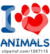 Clipart Of A Red Heart Shaped Paw Print With Blue I Love Animals Text Royalty Free Vector Illustration