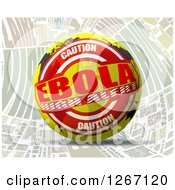 Clipart Of A 3d Caution Ebola High Alert World Map Sphere Over Words Royalty Free Illustration by MacX