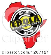 Clipart Of A Red African Map With Caution Ebola High Alert Royalty Free Illustration
