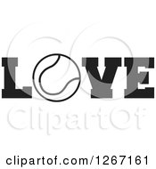 Clipart Of A Black And White Tennis Ball As The Letter O In The Word LOVE Royalty Free Vector Illustration by Johnny Sajem