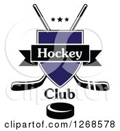 Clipart Of A Crossed Black And White Hockey Sticks Behind A Blue Shield With Stars Text A Puck And Banner Royalty Free Vector Illustration
