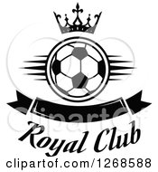 Black And White Crown Over A Soccer Ball And Blank Banner With Royal Club Text