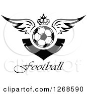 Clipart Of A Black And White Winged Soccer Ball With A Crown And Blank V Shaped Banner Above Football Text Royalty Free Vector Illustration