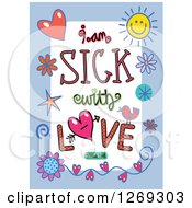 Clipart Of Colorful Sketched Scripture I Am Sick With Love Songs 5 V 8 Text In A Blue Border Royalty Free Vector Illustration by Prawny