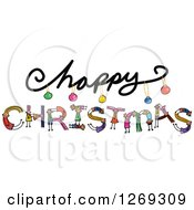 Clipart Of Alphabet Stick Children Forming CHRISTMAS Text Under Happy Royalty Free Vector Illustration