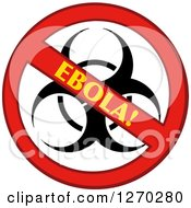 Clipart Of A No Ebola Biohazard Sign Royalty Free Vector Illustration by Hit Toon