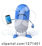 Clipart Of A 3d Unhappy Blue And White Pill Character Holding A Smart Phone Royalty Free Illustration