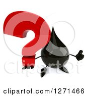 Clipart Of A 3d Oil Drop Character Holding Up A Thumb And A Question Mark Royalty Free Vector Illustration