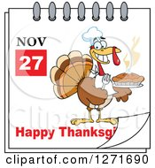 Clipart Of A November 27th Happy Thanksgiving Day Calendar With A Chef Turkey Bird Holding A Pie Royalty Free Vector Illustration