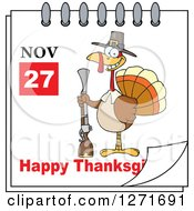 Clipart Of A November 27th Happy Thanksgiving Day Calendar With A Pilgrim Turkey Bird Holding A Gun Royalty Free Vector Illustration by Hit Toon