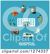 Clipart Of A Hospital And Medical Items Over Text On Blue Royalty Free Vector Illustration