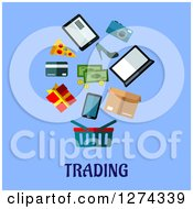 Clipart Of A Shopping Basket And Items Over Trading Text On Blue Royalty Free Vector Illustration by Seamartini Graphics