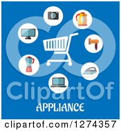 Clipart Of A Shopping Cart With Household Items And Appliance Text On Blue Royalty Free Vector Illustration by Seamartini Graphics