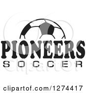 Clipart Of A Black And White Ball And PIONEERS SOCCER Team Text Royalty Free Vector Illustration by Johnny Sajem