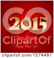 Clipart Of A 3d Gold 2015 Merry Christmas And A Happy New Year Greeting On Red Royalty Free Vector Illustration