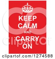 Clipart Of White Keep Calm And Carry On Text With A Crown On Red Royalty Free Vector Illustration by Prawny