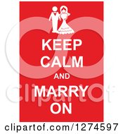 Clipart Of White Keep Calm And Marry On Text With A Wedding Couple On Red Royalty Free Vector Illustration by Prawny