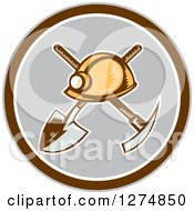 Clipart Of A Retro Woodcut Miner Hat Over A Crossed Shovel And Pickaxe In A Brown White And Gray Circle Royalty Free Vector Illustration
