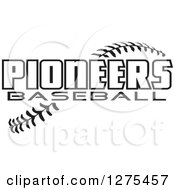 Clipart Of Black And White Stitches And Pioneers Baseball Text Royalty Free Vector Illustration by Johnny Sajem