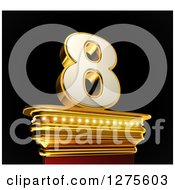 Clipart Of A 3d 8 Number Eight On A Gold Pedestal Over Black Royalty Free Illustration by stockillustrations