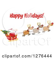 Clipart Of A Happy Holidays Greeting Over Santa And His Christmas Flying Reindeer Royalty Free Vector Illustration