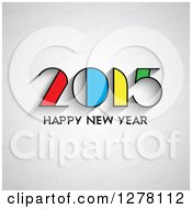 Clipart Of A Colorful 2015 Happy New Year Greeting On Gray Royalty Free Vector Illustration