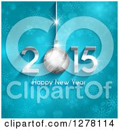 Clipart Of A 2015 Happy New Year Greeting With A Suspended Bauble On Blue Snowflakes Royalty Free Vector Illustration
