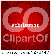Clipart Of A Hashtag Christmas Text Over Red Snowflakes Royalty Free Vector Illustration