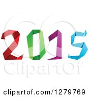 Clipart Of A Colorful Origami Styled New Year 2015 Royalty Free Vector Illustration by Vector Tradition SM