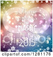 Clipart Of A Merry Christmas And A Happy New Year 2015 Greeting Over Colorful Gradient With Snowflakes And Bokeh Royalty Free Vector Illustration