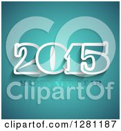 Clipart Of A Happy New Year 2015 Greeting Over Turquoise Royalty Free Vector Illustration