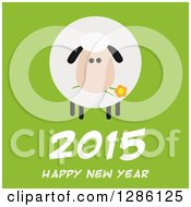 Modern Flat Design Round Fluffy Sheep Eating A Flower Over 2015 Happy New Year Text On Green