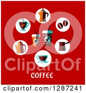 Clipart Of A Circle Of Coffee Beans And Items With Text On Red Royalty Free Vector Illustration