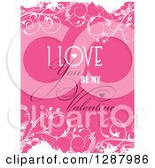 Clipart Of I Love You Be My Valentine Text Over Pink And White Floral Grunge Royalty Free Vector Illustration by KJ Pargeter