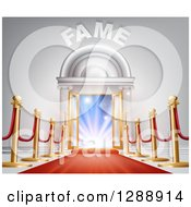 Clipart Of A 3d Red Carpet And Posts Leading To Lights In An Open Doorway With Fame Text Royalty Free Vector Illustration