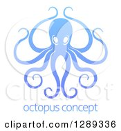 Clipart Of A Gradient Blue Octopus With Long Tentacles Over Sample Text Royalty Free Vector Illustration by AtStockIllustration
