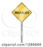 Clipart Of A 3d Yellow MEASELS Warning Sign On White Royalty Free Illustration