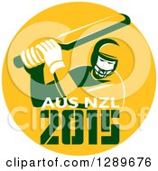 Clipart Of A Retro Cricket Player Batsman In A Yellow Circle With 2015 Australia New Zealand Text Royalty Free Vector Illustration