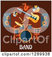 Clipart Of A Music Speakers A Cd Guitar Saxophone And Drum Set Over Band Text On Brown Royalty Free Vector Illustration