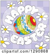 Clipart Of A Patterned Egg With Cartoon Happy Easter Text And Daisy Flowers Over Purple Checkers Royalty Free Vector Illustration