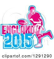 Clipart Of A Retro Rugby Union Player Passing A Ball And White Pink And Blue England 2015 Text Royalty Free Vector Illustration