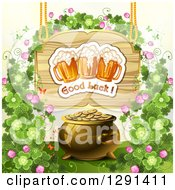 St Patricks Day Wood Sign With Shamrocks Good Luck Text And Beer Mugs Above A Pot Of Gold