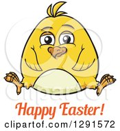 Clipart Of A Cartoon Chubby Yellow Chick Sitting Over Happy Easter Text Royalty Free Vector Illustration