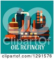 Clipart Of An Oil Refinery Structure Over Text On Teal Royalty Free Vector Illustration